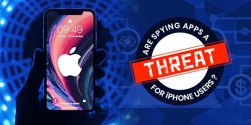 Are Spying Apps a Threat for iPhone Users?