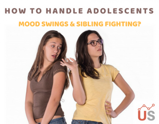 How to Handle Adolescents Mood Swings and Sibling Fighting?