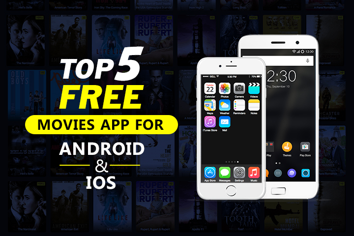 Top 5 Free Movie Apps for Android and iOS
