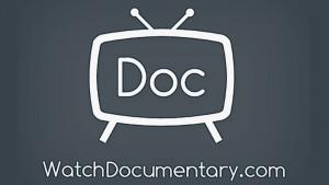 watchdocumentary