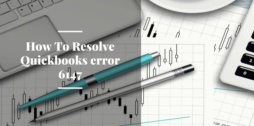 How To Resolve Quickbooks error 6147