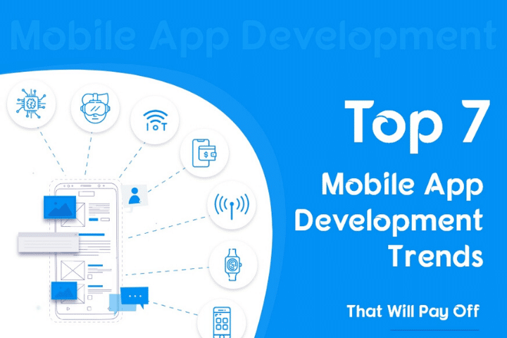 7 Mobile App Development Trends in 2020