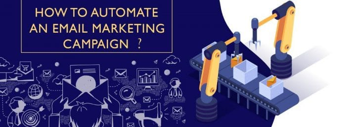 How to automate an email marketing campaign?