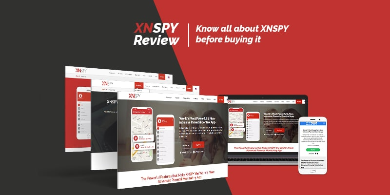 XNSPY Review: Is it worthy? Know all about XNSPY?