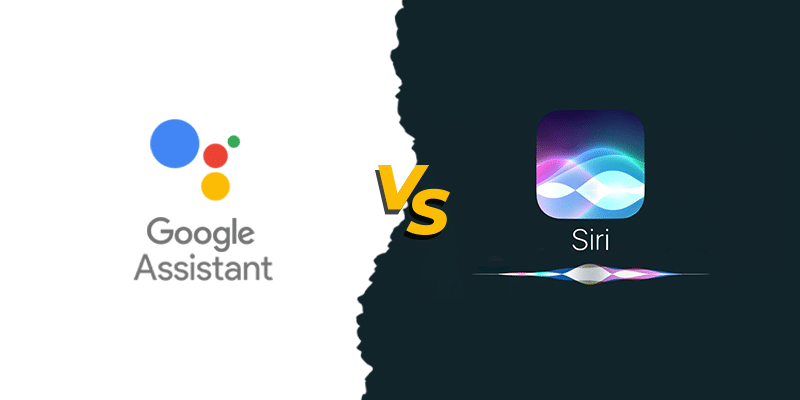Google Assistant vs Siri: The Battle of two OS Giants