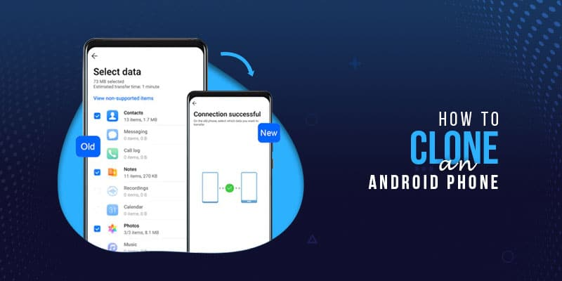 How to Clone an Android Phone?